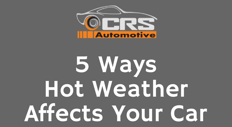 5 Ways Hot Weather Affects Your Car FEATURED
