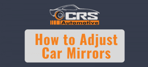 How to Adjust Car Mirrors featured