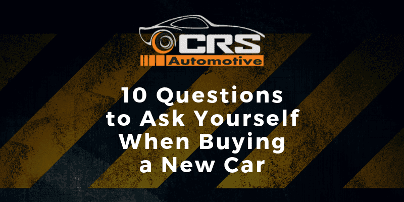 10 Questions to Ask Yourself When Buying a New Car FEATURED