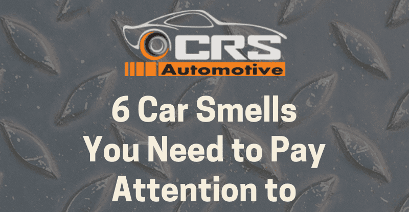 6 Car Smells You Need to Pay Attention to featured