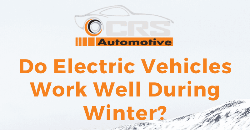 Do Electric Vehicles Work Well During Winter featured
